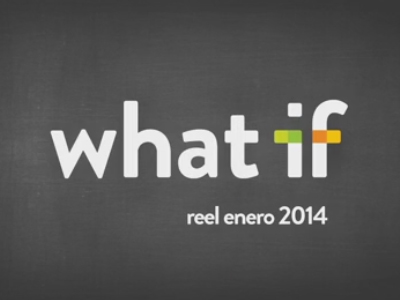 What-if Showreel